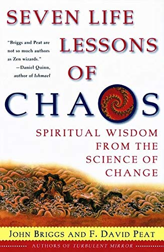 9780060930738: Seven Life Lessons of Chaos: Spiritual Wisdom from the Science of Change