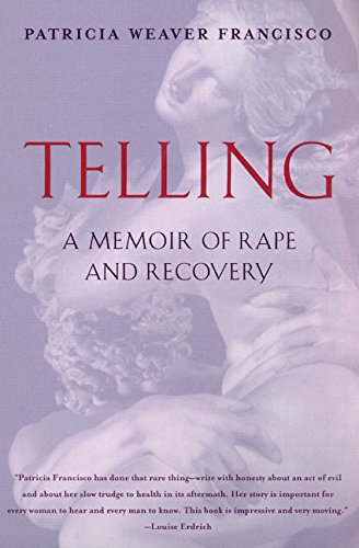 9780060930769: Telling: A Memoir of Rape and Recovery