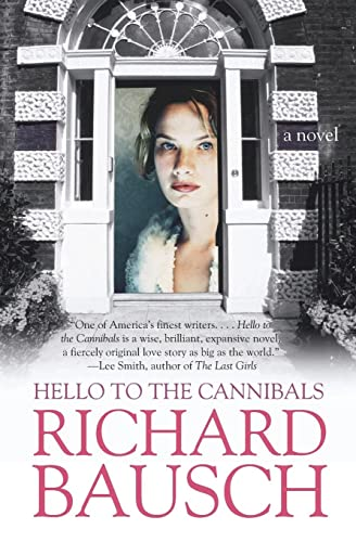 9780060930806: Hello to the Cannibals: A Novel