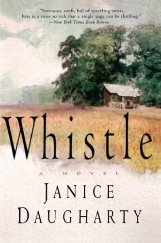 9780060930912: Whistle: A Novel