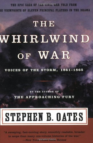9780060930929: The Whirlwind of War: Voices of the Storm, 1861-1865