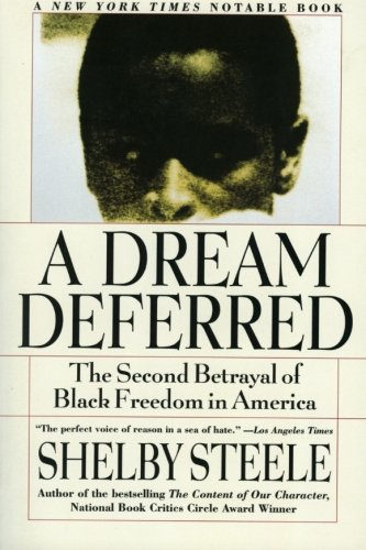 9780060931049: A Dream Deferred: The Second Betrayal of Black Freedom in America