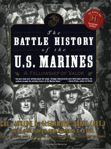 9780060931094: The Battle History of the U.S. Marines: A Fellowship of Valor