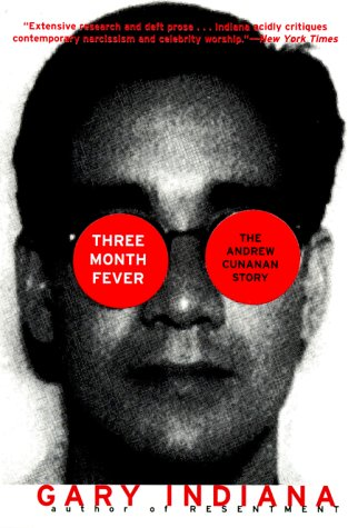 9780060931124: Three Month Fever: The Andrew Cunanan Story