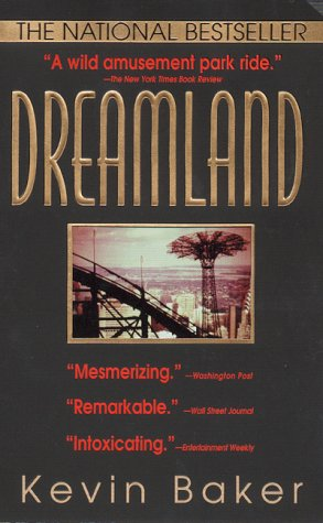 Dreamland: Baker, Kevin