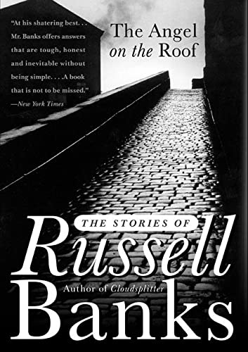9780060931254: The Angel on the Roof: The Stories of Russell Banks