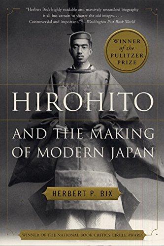 Hirohito and the Making of Modern Japan: Bix, Herbert P.
