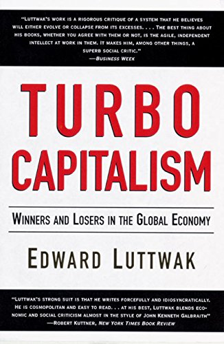 9780060931377: Turbo-Capitalism: Winners and Losers in the Global Economy
