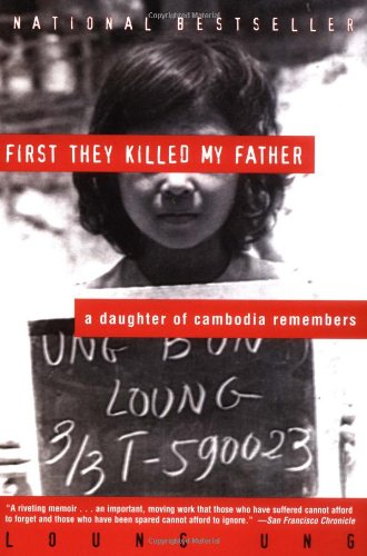 9780060931384: First They Killed My Father: A Daughter of Cambodia Remembers