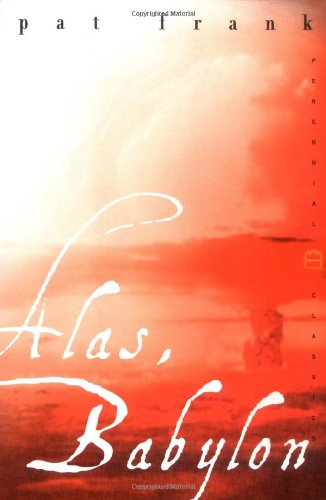 9780060931391: Alas, Babylon (Perennial Classics)