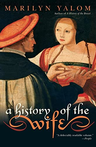 9780060931568: A History of the Wife