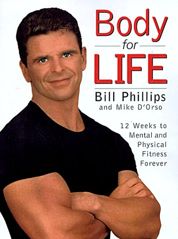 9780060931575: Body for Life : 12 Weeks to Mental and Physical Strength