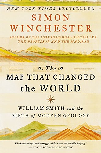 9780060931803: The Map That Changed the World: William Smith and the Birth of Modern Geology