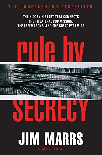 9780060931841: Rule by Secrecy: The Hidden History That Connects the Trilateral Commission, the Freemasons, and the Great Pyramids