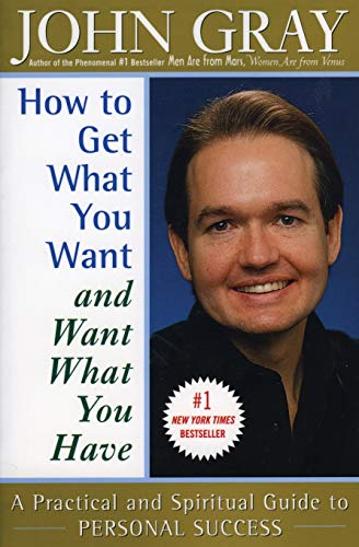 9780060932152: How to Get What You Want and Want What You Have