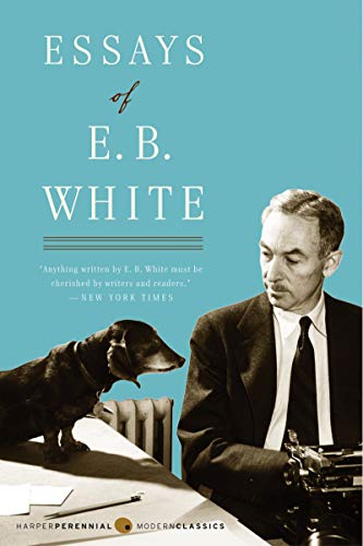 e.b. white essays amazon In the summer of 1948, eb white sat in a new york city hotel room and, sweltering in the heat, wrote a remarkable pristine essay, here is new york.