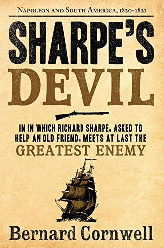 9780060932299: Sharpe's Devil: Richard Sharpe and the Emperor, 1820-1821 (Sharpe's Adventures)