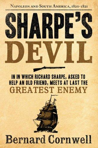 9780060932299: Sharpe's Devil: Richard Sharpe and the Emperor, 1820-1821 (Sharpe's Adventures)