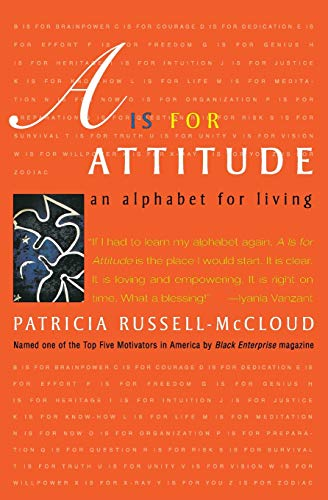 9780060932336: A Is for Attitude: An Alphabet for Living
