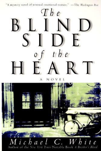 9780060932350: The Blind Side of the Heart: A Novel