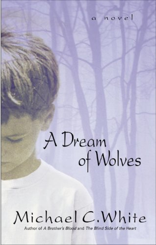 9780060932367: A Dream of Wolves