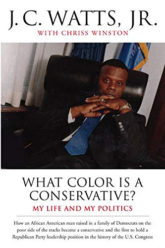 9780060932404: What Color Is a Conservative?: My Life and My Politics