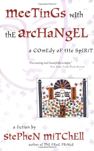 9780060932480: Meetings with the Archangel: A Comedy of the Spirit