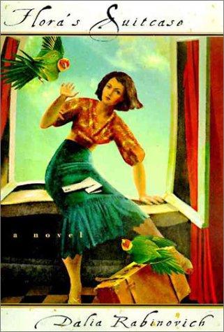 Flora's Suitcase: A Novel: Rabinovich, Dalia