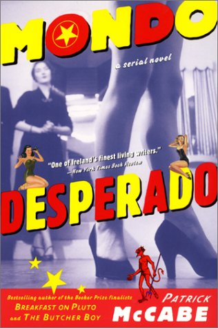 9780060932589: Mondo Desperado: A Serial Novel (US)