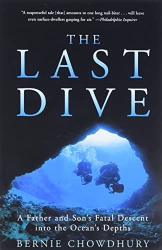 9780060932596: The Last Dive: A Father and Son's Fatal Descent Into the Ocean's Depths