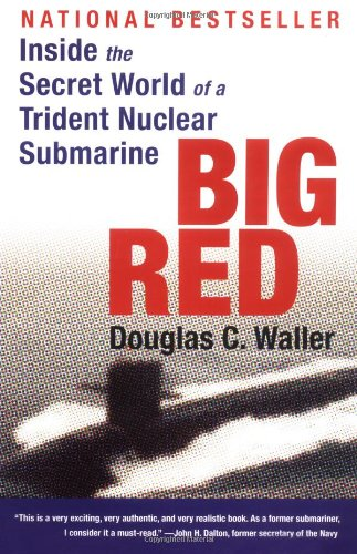 9780060932718: Big Red: Inside the Secret World of a Trident Nuclear Submarine