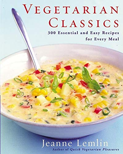 9780060932732: Vegetarian Classics: 300 Essential and Easy Recipes for Every Meal