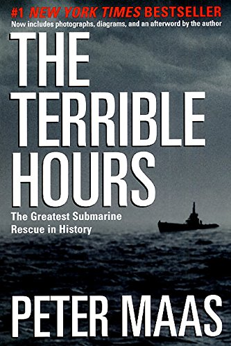 9780060932770: The Terrible Hours: The Man Behind the Greatest Submarine Rescue in History