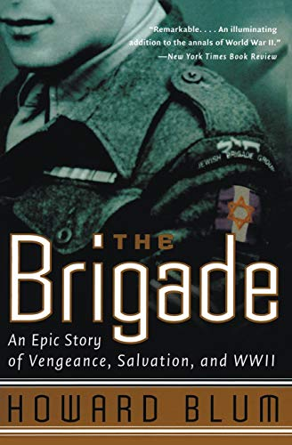 9780060932831: The Brigade: An Epic Story of Vengeance, Salvation, and WWII