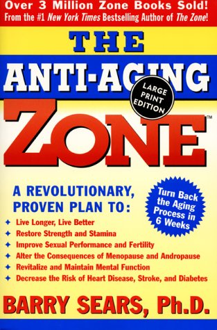 9780060933050: The Anti-Aging Zone