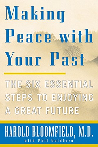 9780060933142: Making Peace with Your Past: The Six Essential Steps to Enjoying a Great Future
