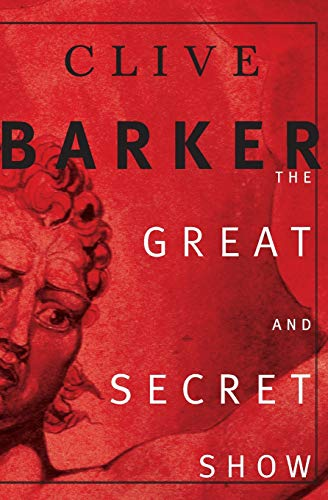 9780060933166: THe Great and Secret Show: The First Book of
