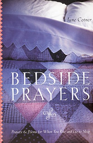 9780060933197: Bedside Prayers: Prayers & Poems for When You Rise and Go to Sleep