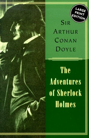 Adventures Of Sherlock Holmes, The: Doyle, Sir Arthur