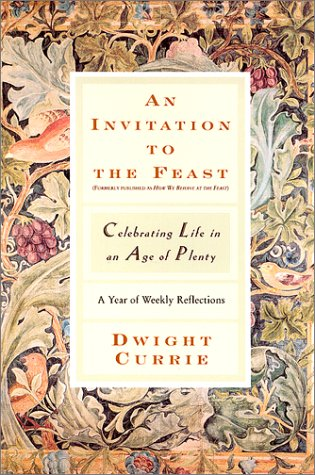 9780060933241: An Invitation to the Feast: Celebrating Life in an Age of Plenty