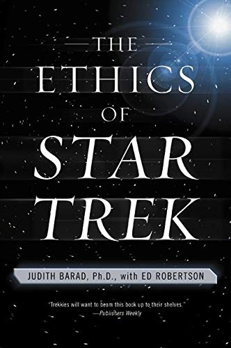 "9780060933265: The Ethics of ""Star Trek"""
