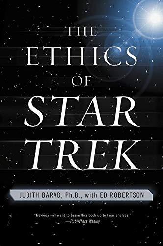 9780060933265: The Ethics of Star Trek