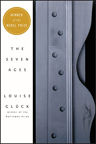 The Seven Ages: Gluck, Louise