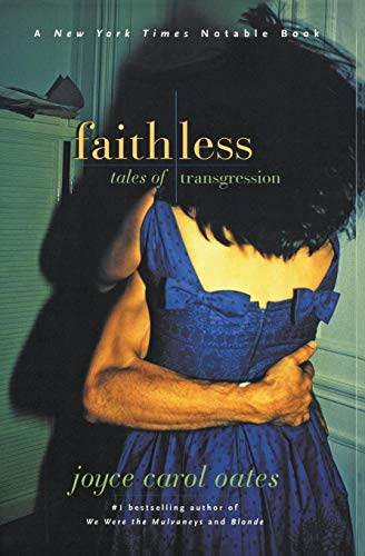 9780060933579: Faithless: Tales of Transgression