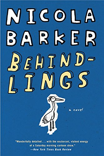 9780060933623: Behindlings: A Novel