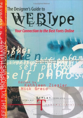 The Designer's Guide to Webtype: Your Connection: Nick Greco, Kathleen