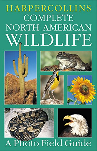 9780060933937: HarperCollins Complete North American Wildlife: A Photo Field Guide