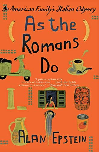9780060933951: As the Romans Do: An American Family's Italian Odyssey