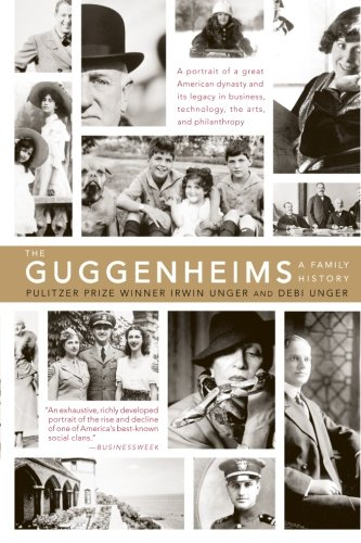 9780060934002: The Guggenheims: A Family History