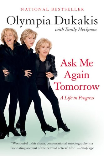 9780060934095: Ask Me Again Tomorrow: A Life in Progress